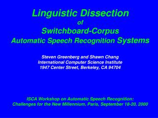 Linguistic Dissection of Switchboard-Corpus Automatic Speech Recognition  Systems