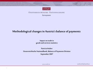 Methodological changes in Austria's balance of payments