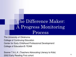 The Difference Maker:  A Progress Monitoring Process