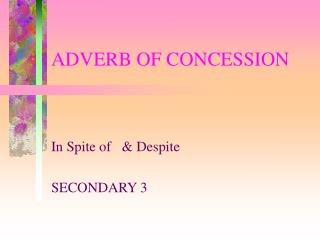 ADVERB OF CONCESSION