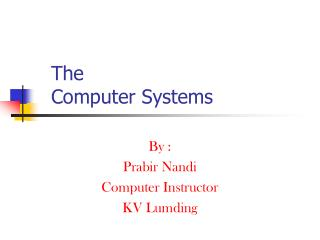 The  Computer Systems