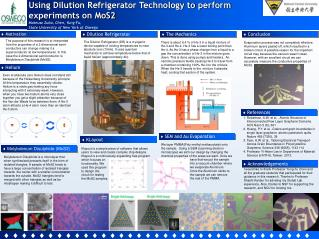 Using Dilution Refrigerator Technology to perform  experiments on MoS2