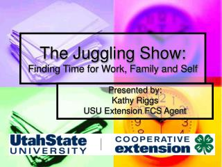 The Juggling Show:  Finding Time for Work, Family and Self