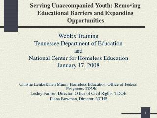 Serving Unaccompanied Youth: Removing Educational Barriers and Expanding Opportunities