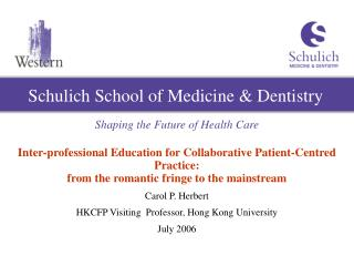Schulich School of Medicine  Dentistry