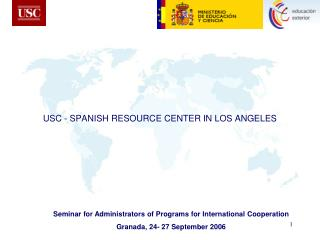 USC - SPANISH RESOURCE CENTER IN LOS ANGELES