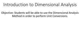 Introduction to Dimensional Analysis