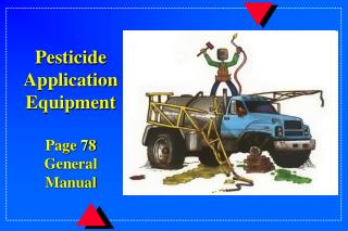 Pesticide Application Equipment Page 78 General Manual