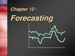 Chapter 12 - Forecasting