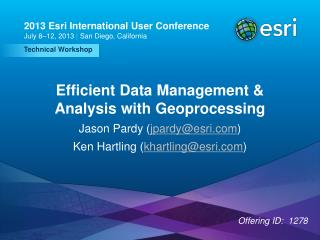 Efficient Data Management & Analysis with Geoprocessing