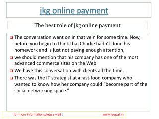Get Quality transfer Services of jkg online payment