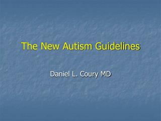 The New Autism Guidelines