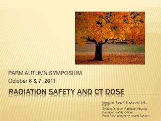 Radiation safety and CT dose