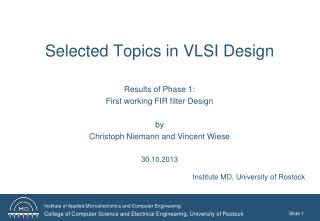 Selected Topics in VLSI Design