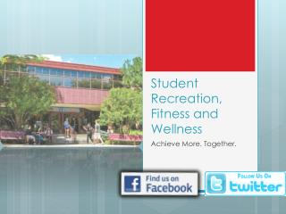 Student Recreation, Fitness and Wellness