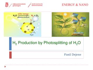 H 2  Production by Photosplitting of H 2 O