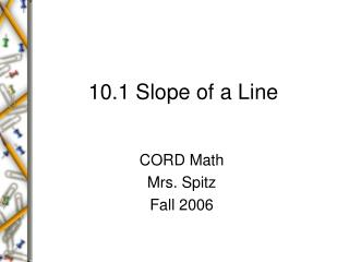 10.1 Slope of a Line