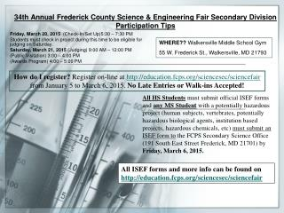 34th  Annual  Frederick County Science & Engineering Fair Secondary Division  Participation Tips