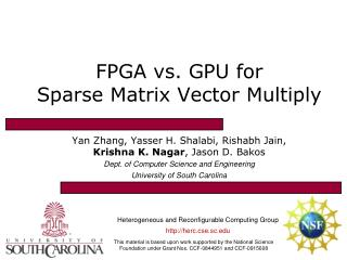 FPGA vs. GPU for Sparse Matrix Vector Multiply
