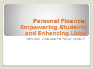 Personal Finance: Empowering Students and Enhancing Lives