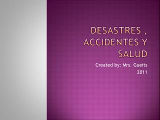 desastres  ,  accidentes  y  salud