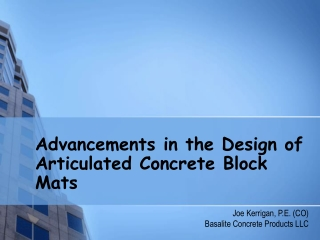 Advancements in the Design of Articulated Concrete Block Mats