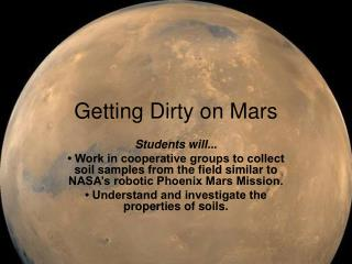 Getting Dirty on Mars