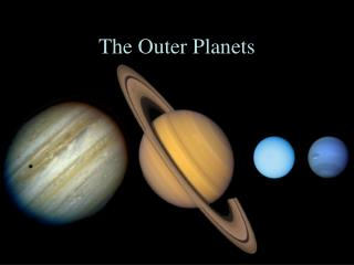 The Outer Planets