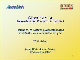 Cultural Activities Innovation and Production Systems