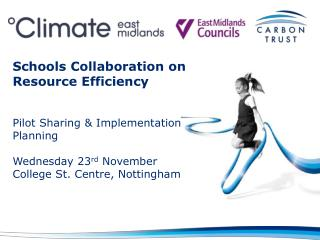 Schools Collaboration on Resource Efficiency Pilot Sharing & Implementation Planning