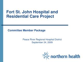 Fort St. John Hospital and Residential Care Project