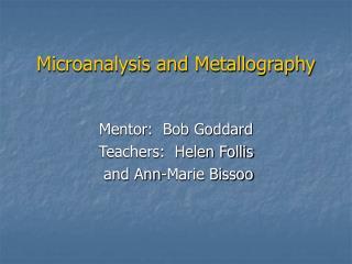 Microanalysis and Metallography