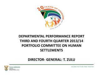 DEPARTMENTAL PERFORMANCE  REPORT  THIRD AND FOURTH QUARTER 2013/14 PORTFOLIO  COMMITTEE ON HUMAN