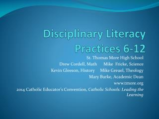 Disciplinary Literacy Practices 6-12