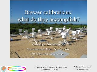 Brewer calibrations:  what do they accomplish?