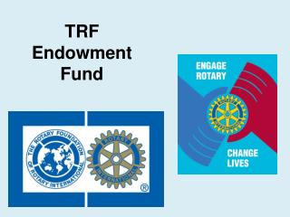 TRF  Endowment  Fund