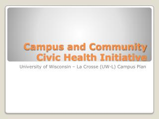 Campus and Community Civic Health Initiative