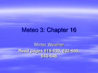 Meteo 3: Chapter 16