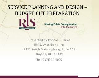 SERVICE PLANNING AND DESIGN – BUDGET CUT PREPARATION