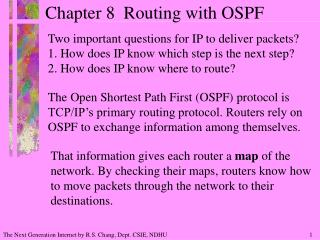 Chapter 8  Routing with OSPF