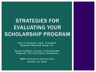 Strategies for Evaluating Your Scholarship Program
