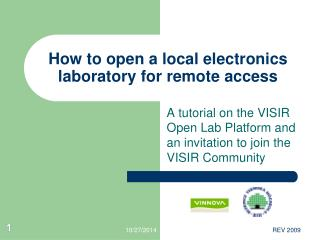 How to open a local electronics laboratory for remote access