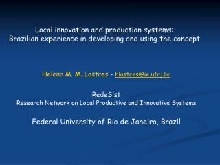 Local innovation and production systems:  Brazilian experience in developing and using the concept