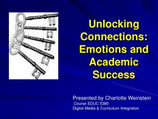 Unlocking Connections: Emotions and Academic Success