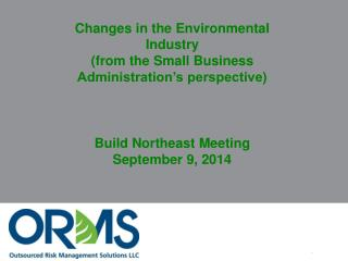 Changes in the Environmental Industry (from the Small Business Administration's perspective)