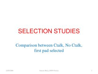 SELECTION STUDIES