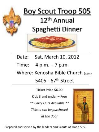 Boy Scout Troop 505 12 th  Annual  Spaghetti Dinner