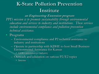 K-State Pollution Prevention Institute an Engineering Extension program