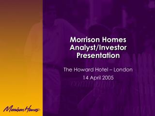 Morrison Homes Analyst/Investor Presentation
