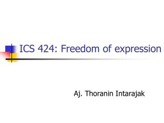 ICS 424: Freedom of expression